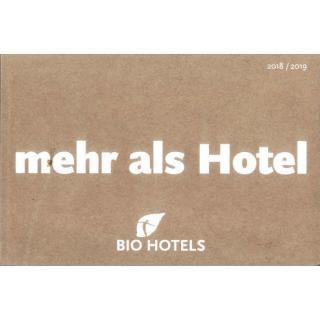 BIO HOTELS  mehr als Hotel